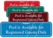 Pool Is Available For Registered Guests Only Sign