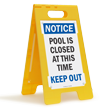 Pool Is Closed Keep Out Standing Floor Sign