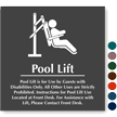 Pool Lift For Guests With Disabilities Engraved Sign