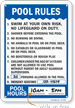 Pool Rules With Pool Occupancy and Pool Hours Sign