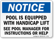 Notice - Pool With Handicap Lift Sign