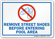Remove Street Shoes Pool Rules Sign