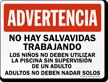 Spanish No Lifeguard, Dont Swim Alone Sign