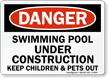 Swimming Pool Under Construction Danger Sign