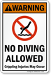Warning No Diving Allowed. Crippling Injuries May Occur