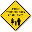 Be Responsible For Your Child Sign