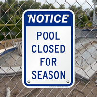 Notice Pool Closed for Season Sign