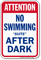Attention No Swimming Suits After Dark Sign