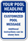 Custom Pool Message And Headline Sign
