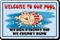 Do Not Skinny Dip, Funny Pool Sign