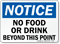 Notice No Food or Drink Beyond Sign
