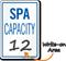 Spa Max Capacity Sign